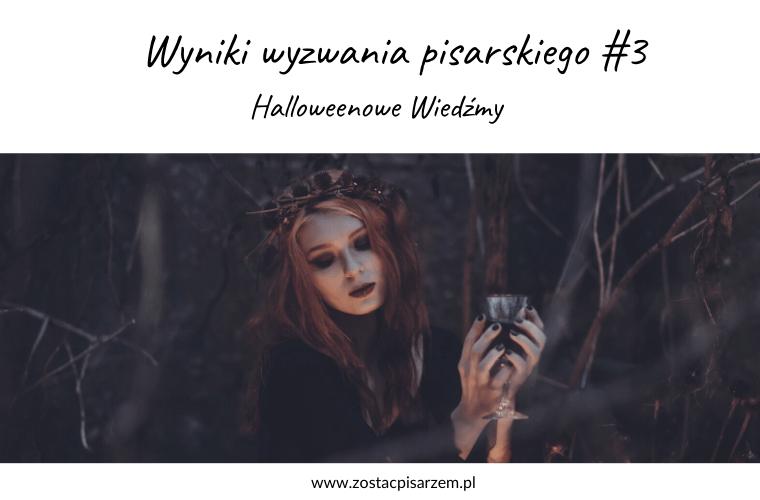 podsumowanie wyzwania pisarskiego Halloweenowe wiedźmy