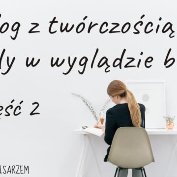Blog z twórczością – błędy w wyglądzie bloga cz.2