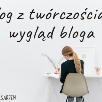 Blog z twórczością – wygląd bloga