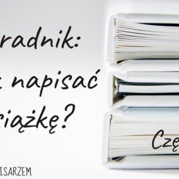 Poradnik: Jak napisać książkę? Część 2