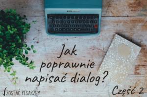 jak napisać dialog