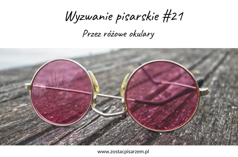 wyzwanie pisarskie przez różowe okulary